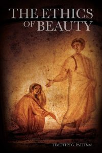 Timothy G. Patitsas's The Ethics of Beauty, reviewed by Robert C. Saler