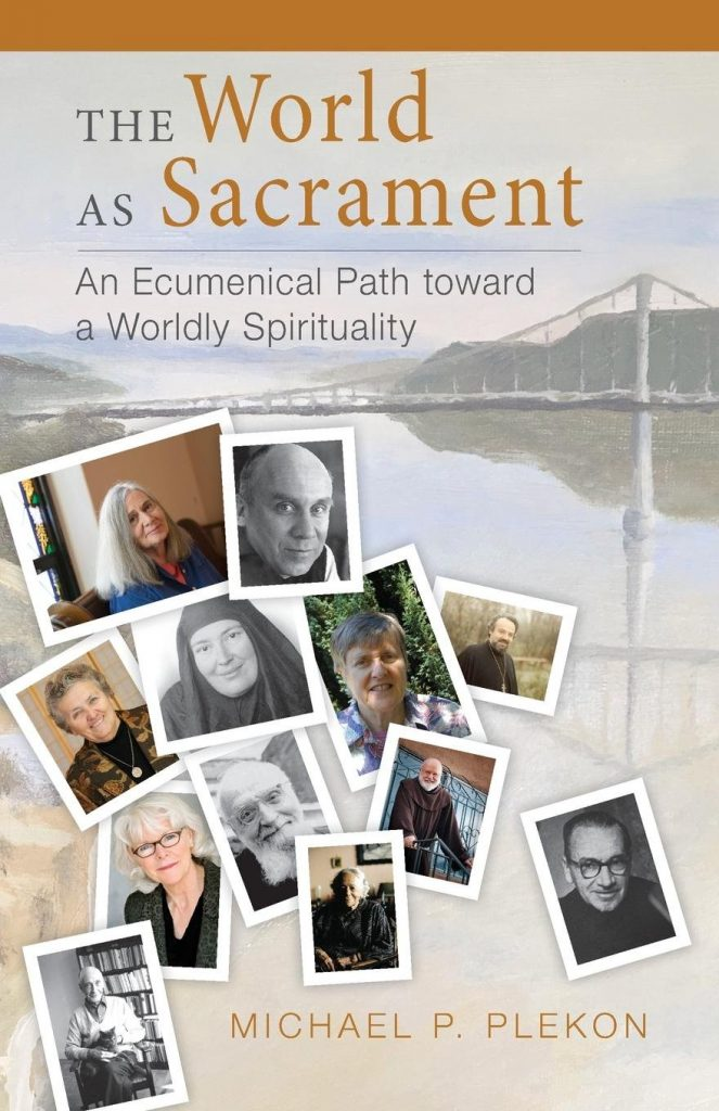 Michael Plekon, The World as Sacrament: An Ecumenical Path toward a Worldly Spirituality, reviewed by Adam DeVille